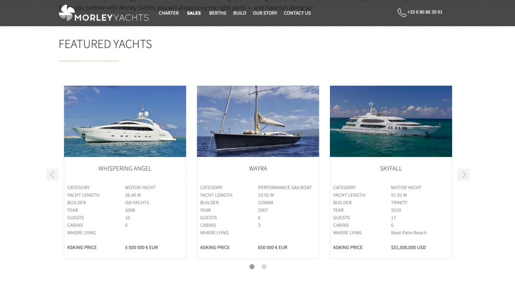 Morley's selection of yachts are easy to view